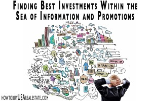 Finding The Best Real Estate Investments Within the Sea of Information and Promotions