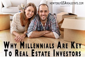 Why Millennials Are Key To Real Estate Investors | Rental Marketing For Millennials