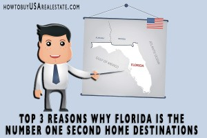 Top 3 Reasons Why Florida is the Number One Second Home Destinations