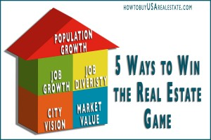 5 Ways to Win the Real Estate Game