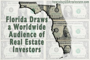 Florida Draws a Worldwide Audience of Real Estate Investors