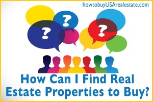 How Can I Find Real Estate Properties to Buy?