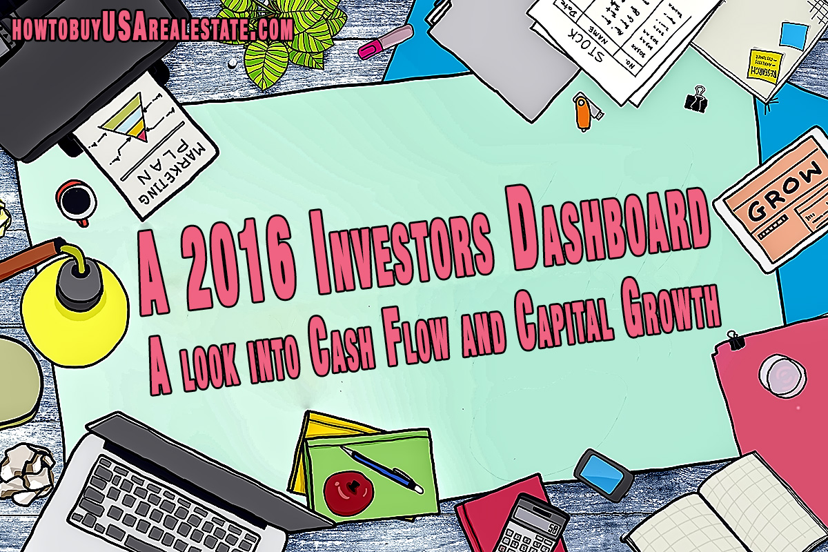 A 2016 Investors Dashboard: A look into Cash Flow and Capital Growth