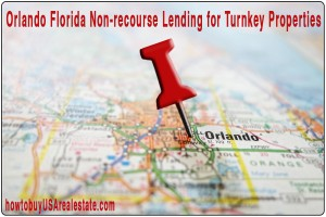 Orlando Florida Non-recourse Lending for Turnkey Properties