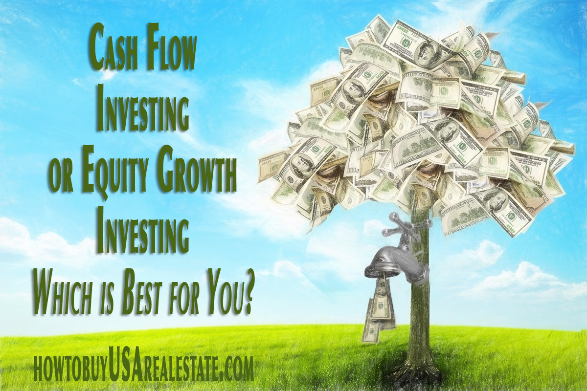 Cash Flow Investing or Equity Growth Investing- Which is Best for You?