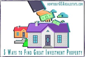 5 Ways to Find Great Investment Property