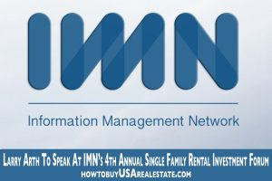 Larry Arth To Speak At IMN's 4th Annual Single Family Rental Investment Forum