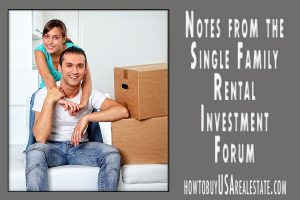 Notes from the Single Family Rental Investment Forum