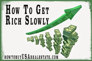 How To Get Rich Slowly