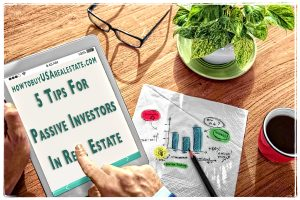 5 Tips for Passive Investors In Real Estate