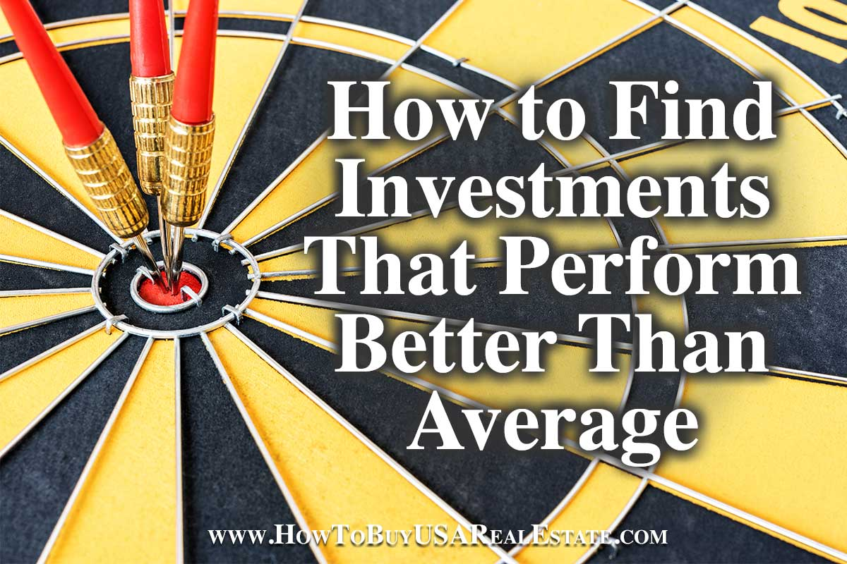 How to Find Investments That Perform Better Than Average