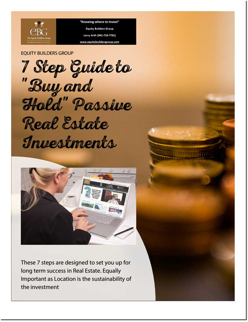 "7 Step Guide To ""Buy and Hold"" Passive Real Estate Investments"
