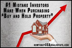 """# 1 Mistake Investors Make When Purchasing """"Buy and Hold Property"""""""