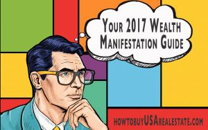 Your 2017 Wealth Manifestation Guide