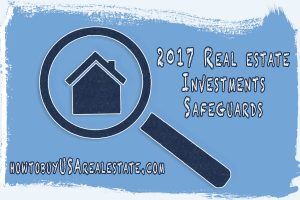 2017 Real estate Investments Safe Guards