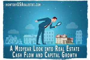 A Midyear Look into Real Estate Cash Flow and Capital Growth