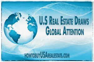 U.S Real Estate Draws Global Attention