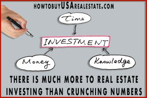 There is Much More to Real Estate Investing Than Crunching Numbers