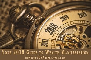 Your 2018 Guide to Wealth Manifestation
