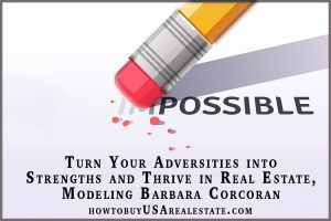 Turn Your Adversities into Strengths and Thrive in Real Estate, Modeling Barbara Corcoran