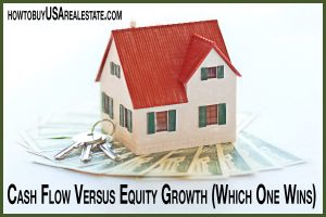 Cash Flow Versus Equity Growth (Which One Wins)