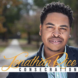 CONSECRATION - By JONATHAN RICEAvailable Now at... (Click link to purchase)The ShopiTunesCD BabyAmazon Music