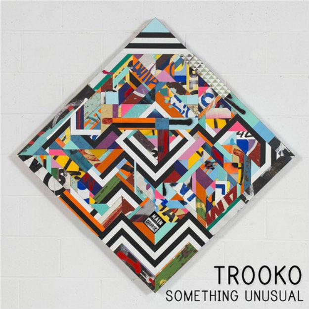 TROOKO - Something Unusual