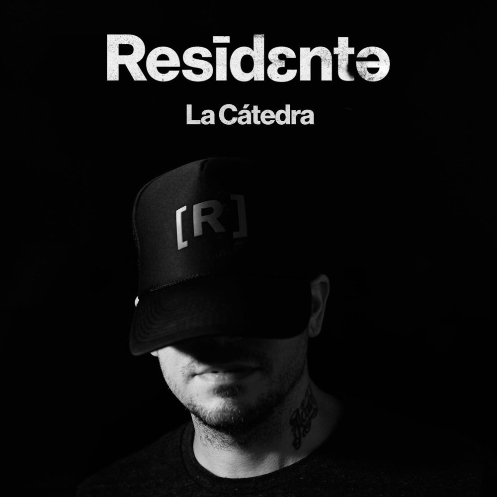 Residente - La Catedra