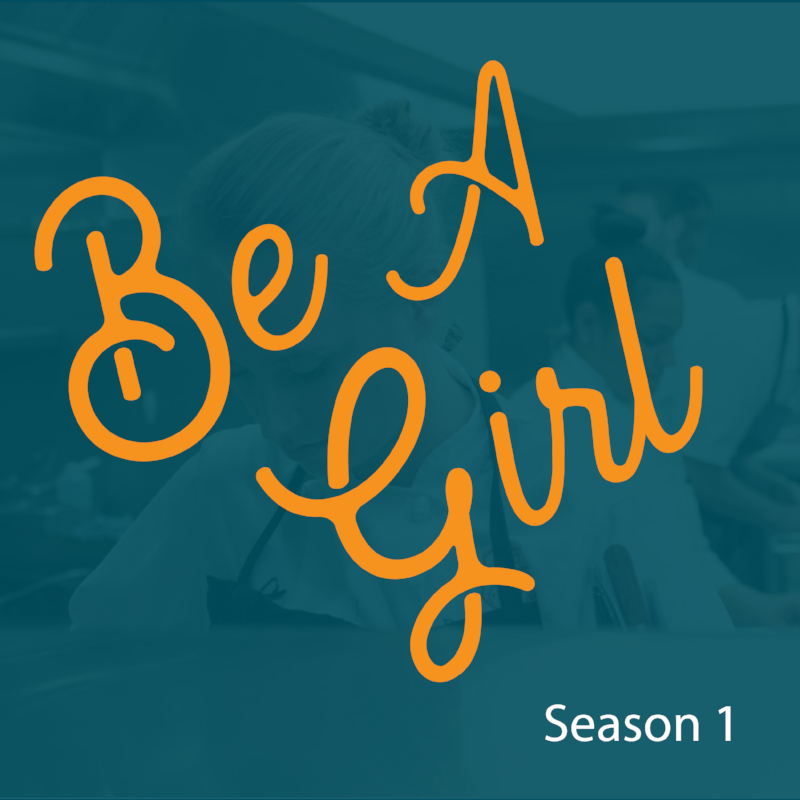 6_Be_A_Girl_Season_1_Image.png