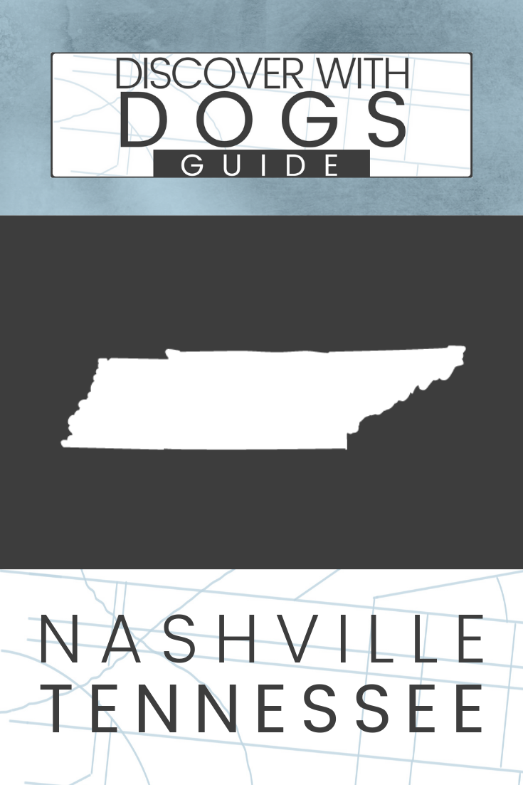 Discover with Dogs Guide = Nashville, TN