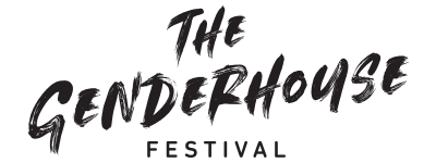 The Genderhouse Festival