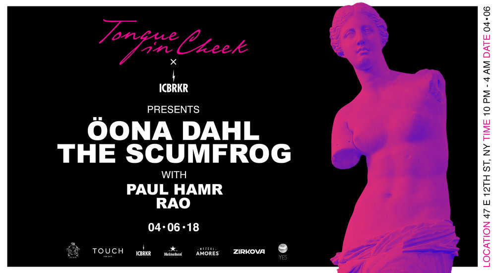 TIC + ICBRKR PRESENT: OONA DAHL & THE SCUMFROG - APRIL 6, 2018