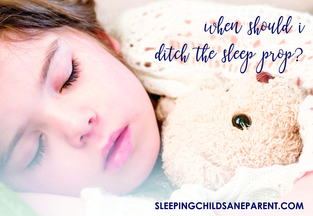 Sleep props are a huge factor when it comes to sleeping through the night or sleeping for an entire nap. These props can be a blessing or a curse -- a blessing when they work and a curse when they don't! Check out this blog post to find out if it's the right time to ditch that sleep prop.