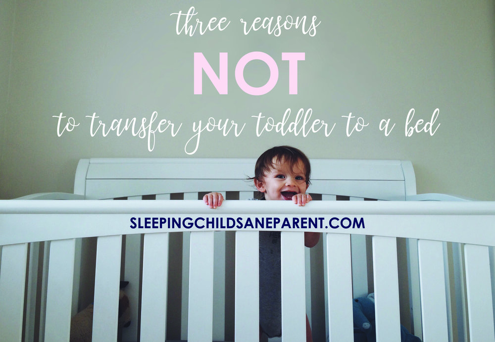 Check out thesealternative ideas to moving your toddler out of the crib too early. Making the transfer too early will likely create more problems than it will solve, so first work to establish great sleeping habits, and then make the transfer around 3 years old (or later!).