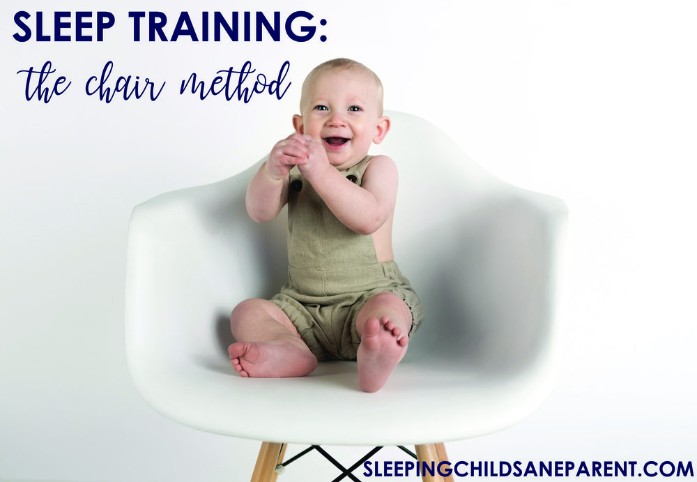Want to sleep train your child using a gentler method? Consider the chair method, which can help your child learn to fall asleep on his own while still knowing you're close by.