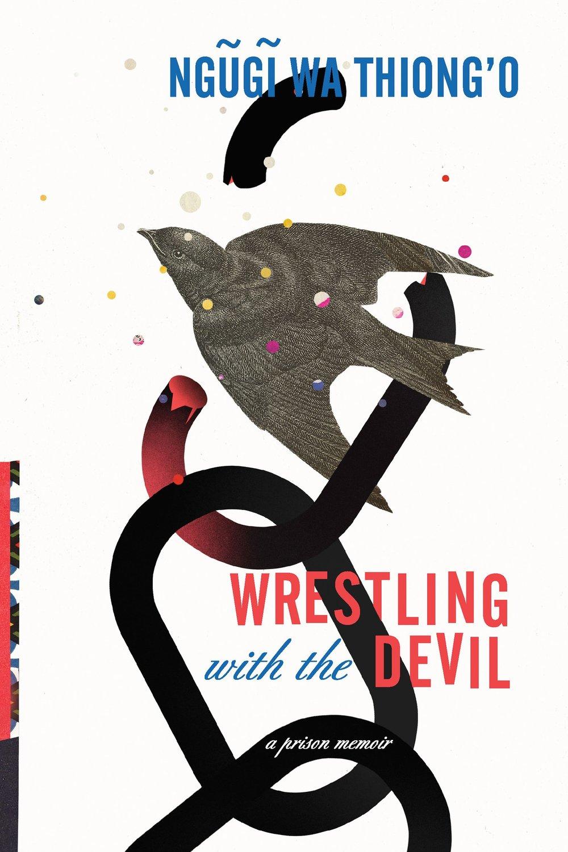 Wrestling With the Devil- A Prison Memoir.jpg