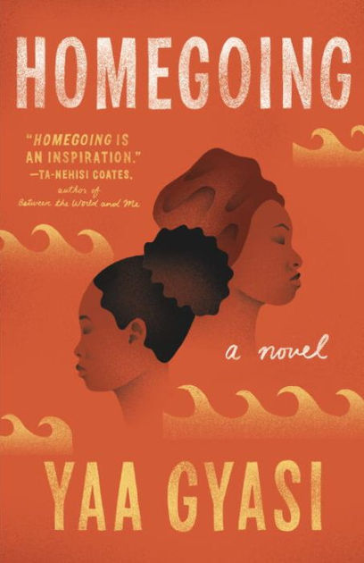 """Ta-Nehisi Coates says, """"I think I needed to read a book like this to remember what is possible. I think I needed to remember what happens when you pair a gifted literary mind to an epic task.Homegoingis an inspiration."""" -"""