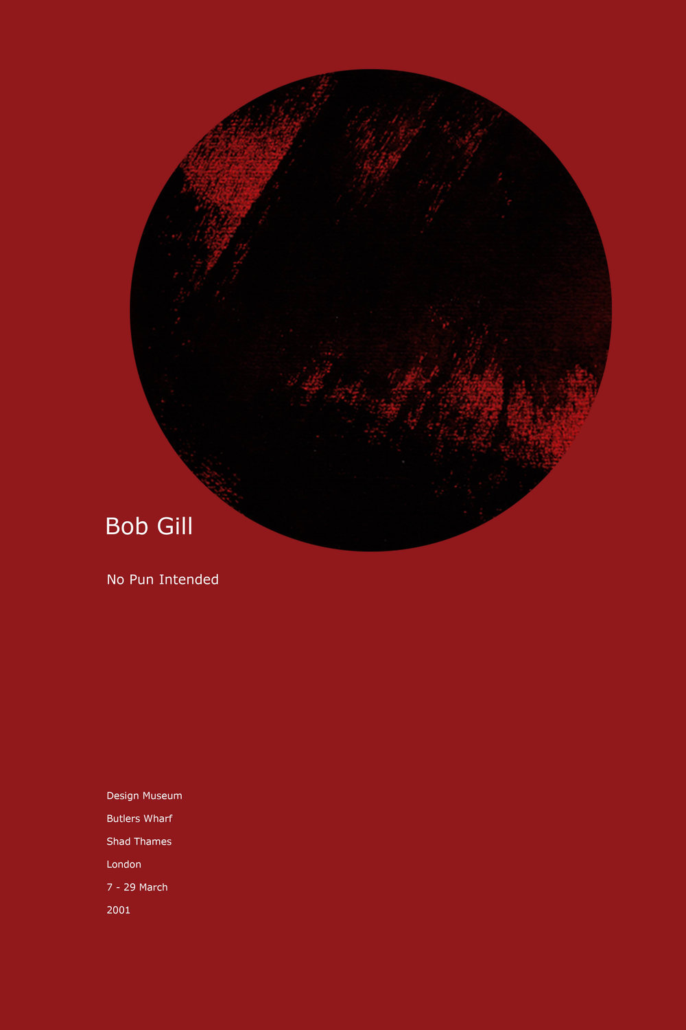 Poster for Bob Gill's  Exhibition at Design   Museum in London