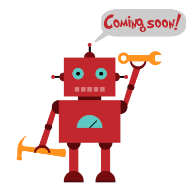 Coming soon robot