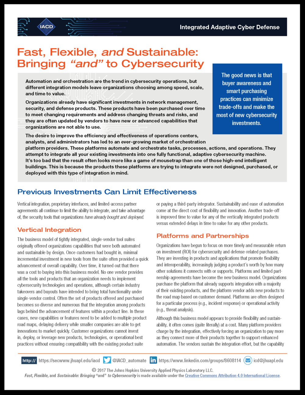 """Fast, Flexible, and Sustainable: Bringing  """"and""""  to Cybersecurity"""