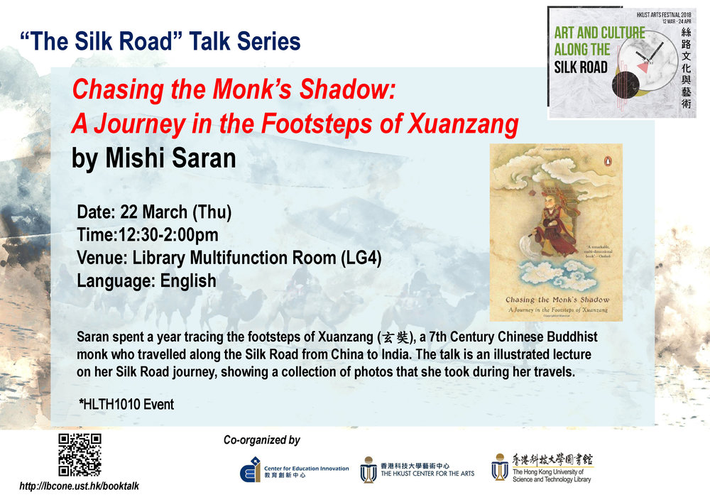 Chasing the Monk's Shadow: A Journey in the Footsteps of Xuanzang by Mishi Saran  Mar 22, 2018