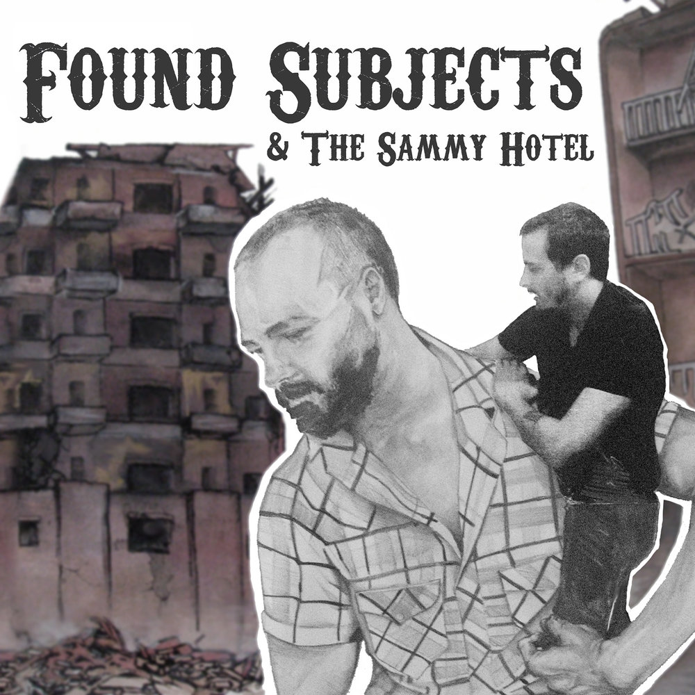 Click  here  to learn about  Found Subjects and The Sammy Hotel .