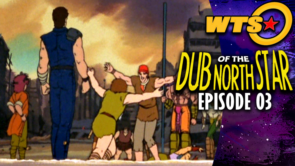 Dub of the North Star Episode 3