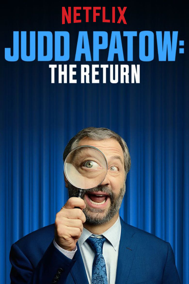 Judd Apatow The Return Netflix.jpg