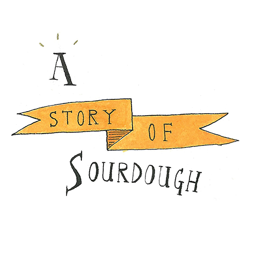 Story of Sourdough