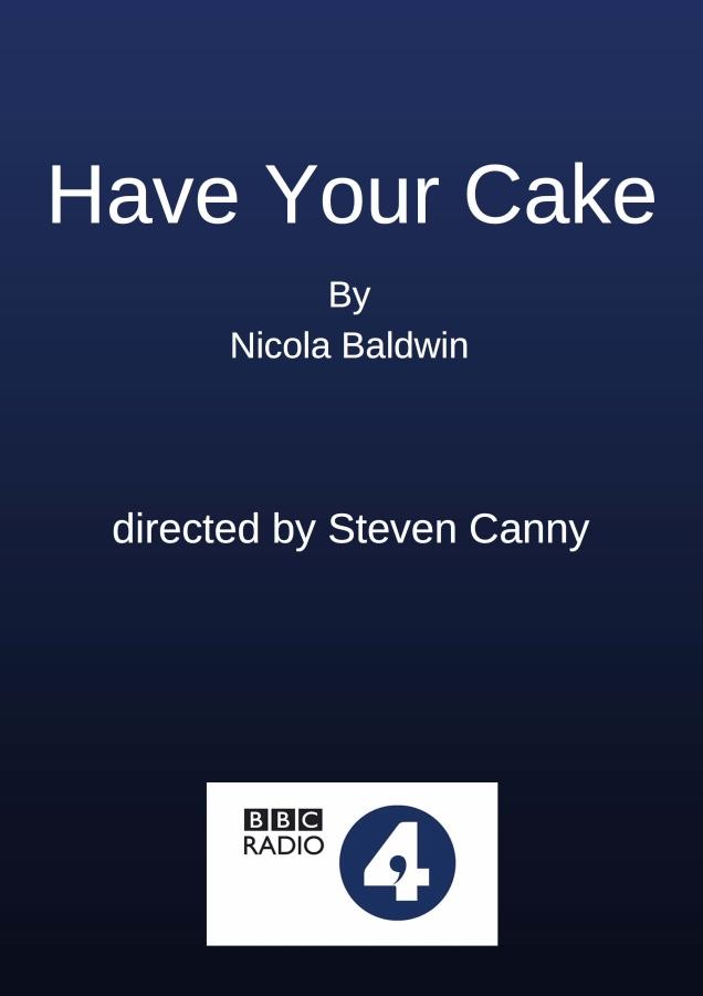 Have Your Cake Radio 4
