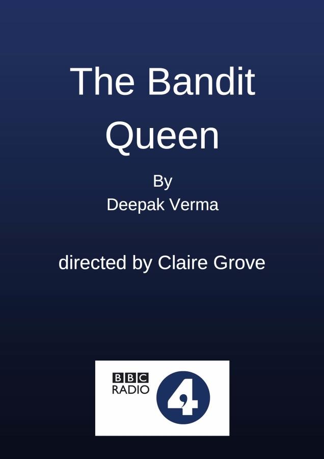 The Bandit Queen Radio 4