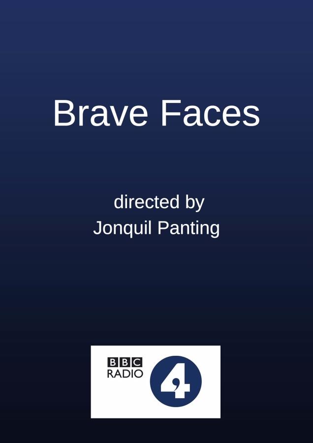 Brave Faces Radio 4