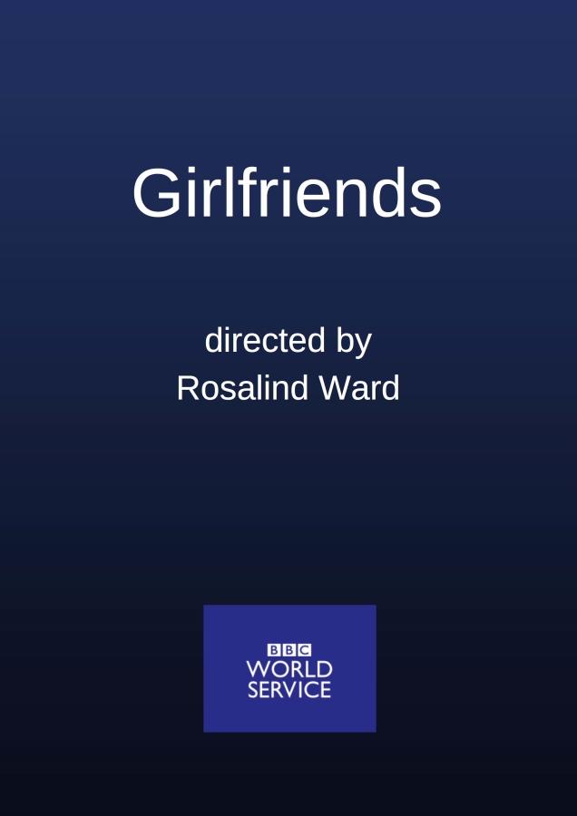Girlfriends BBC World Service
