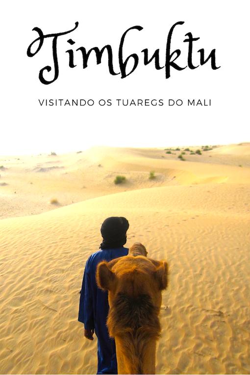 Como chegar à Timbuktu? Foto: Patti Neves